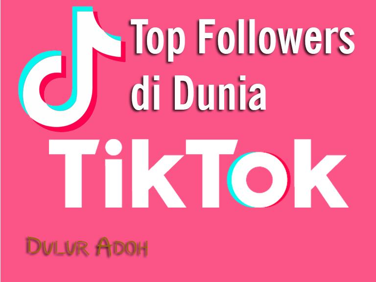 Top Followers TikTok Dunia