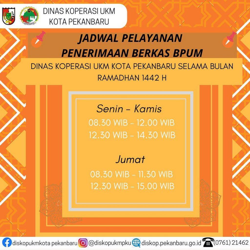 PEKANBARU - Jadwal Pelayanan Penerimaan Berkas BPUM Selama Bulan Ramadhan