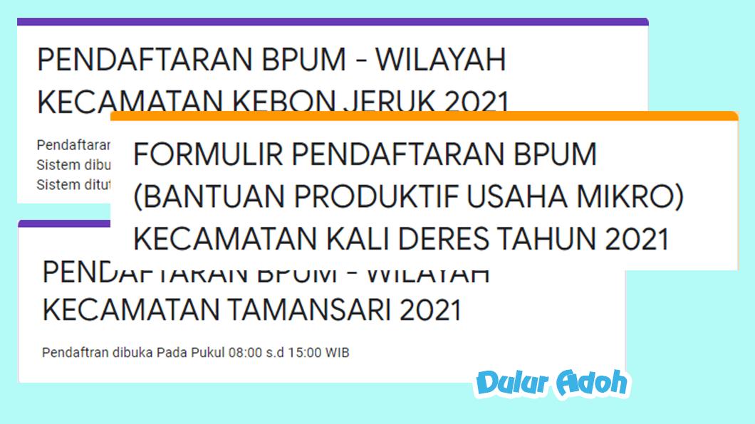 Link Pendaftaran BPUM 2021 Kota Jakarta Barat https://bit.ly/bpumkembangan2021