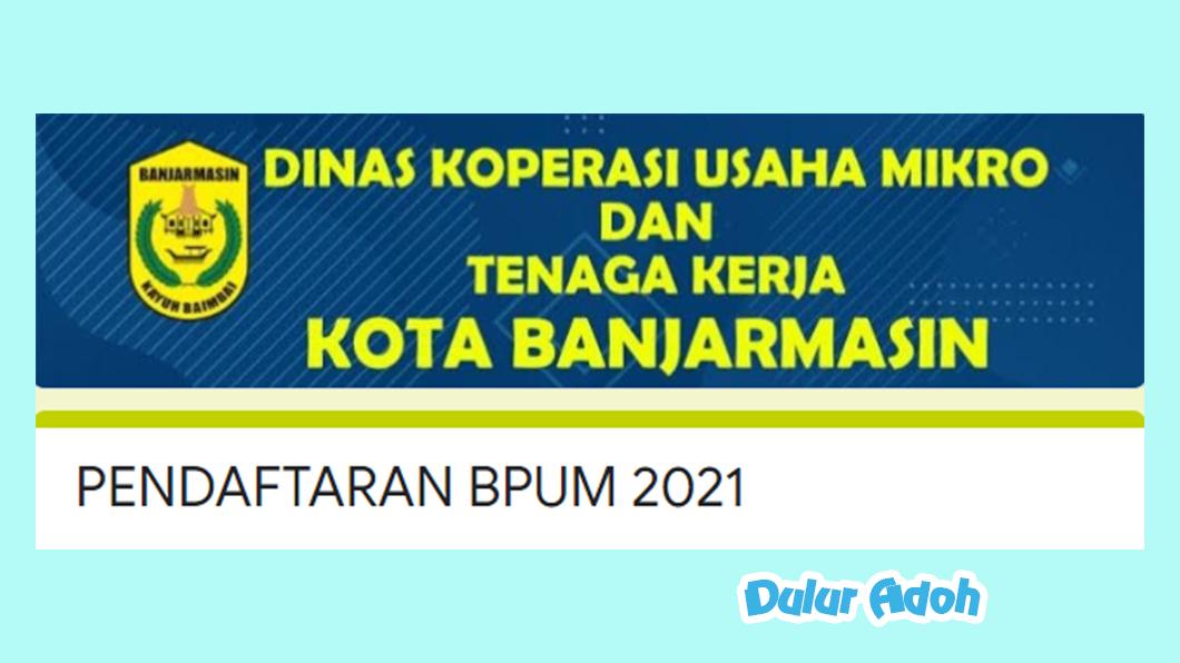 Link Pendaftaran BPUM 2021 KOTA BANJARMASIN http://bit.ly/FormulirBPUM2021BJM