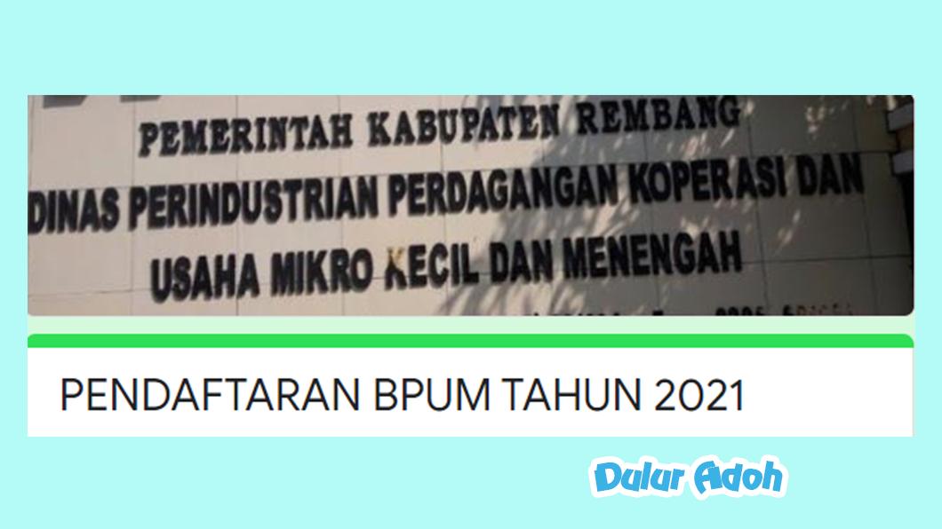Link Pendaftaran BPUM 2021 Kabupaten Rembang https://bit.ly/BPUMREMBANG2021