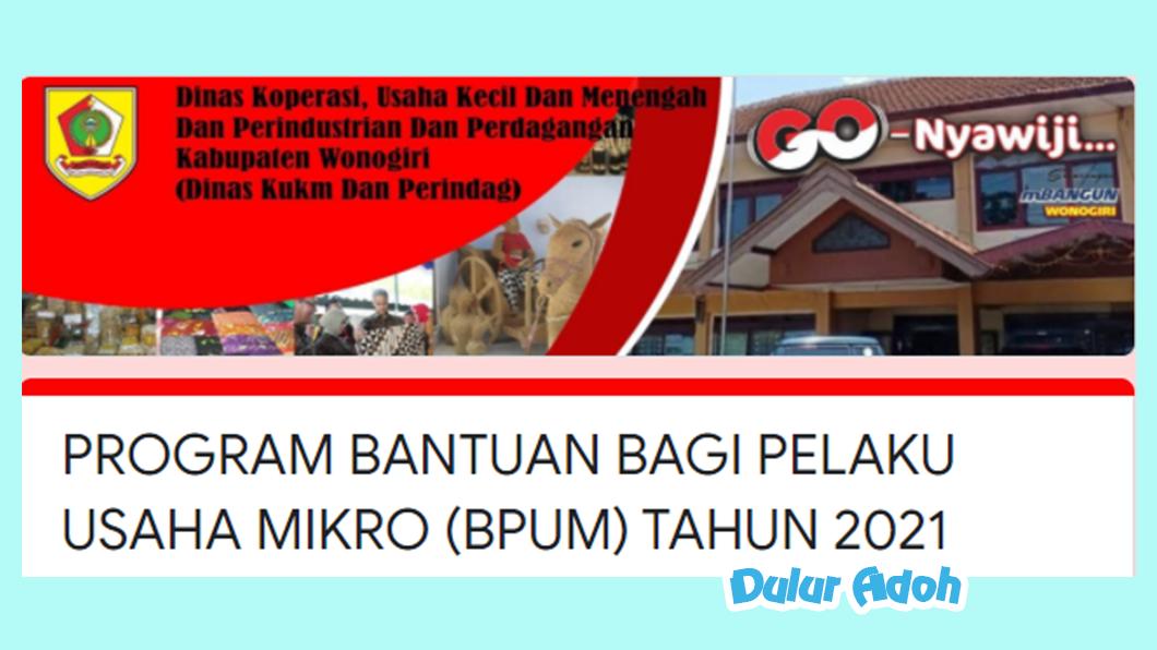 Link Pendaftaran BPUM 2021 Kab. Wonogiri https://bit.ly/BPUMWONOGIRI2021