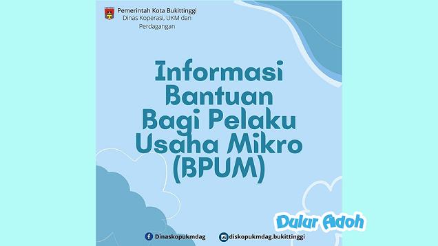 Link Pendaftaran BPUM 2021 Tahap 3 Kota Bukit Tinggi Terbaru