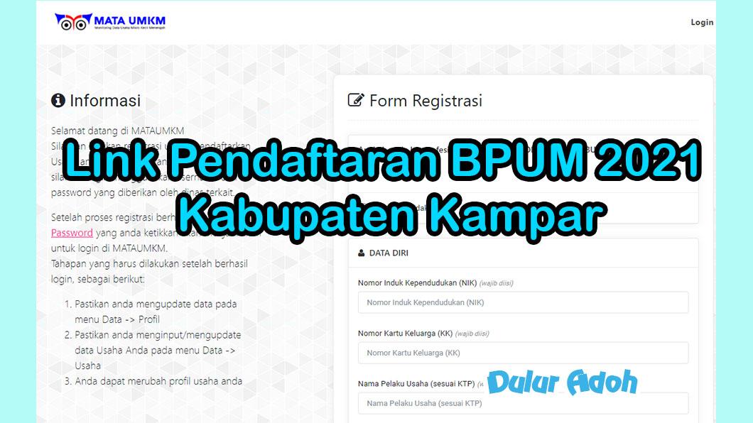 Link Pendaftaran BPUM 2021 Kabupaten Kampar https://mataumkm.riau.go.id