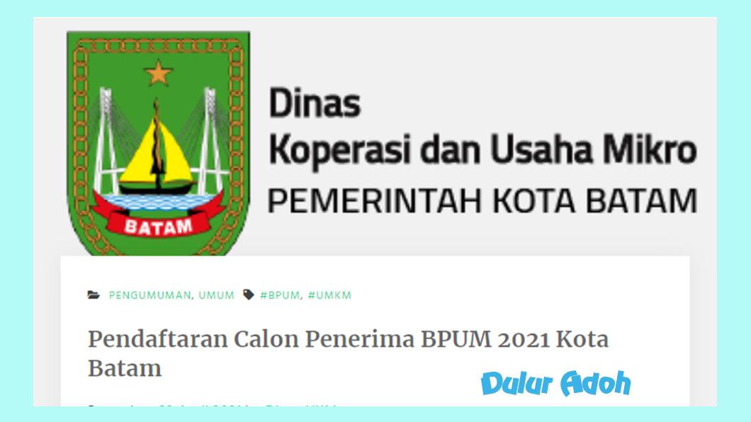 Link Daftar BPUM Tahap 3 Kota Batam 2021 https://diskum.batam.go.id
