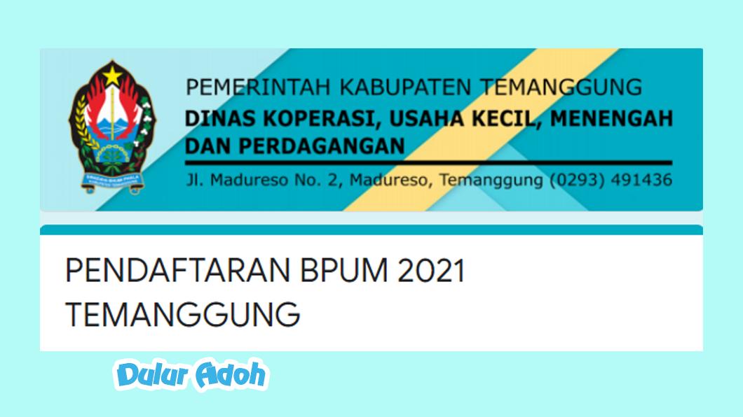 Link Pendaftaran BPUM 2021 Kab. Temanggung https://bit.ly/pendaftaranbpumtemanggung