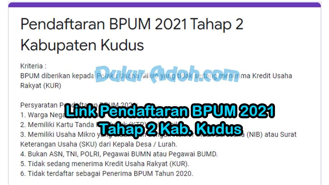Link Daftar BPUM Tahap 2 Kab. Kudus Juni 2021 http://bit.ly/bpum2021kudus2