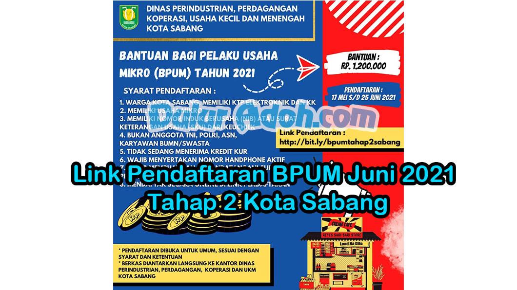 Link Daftar BPUM Tahap 2 Kota Sabang Juni 2021 https://bit.ly/bpumtahap2sabang Duluradoh