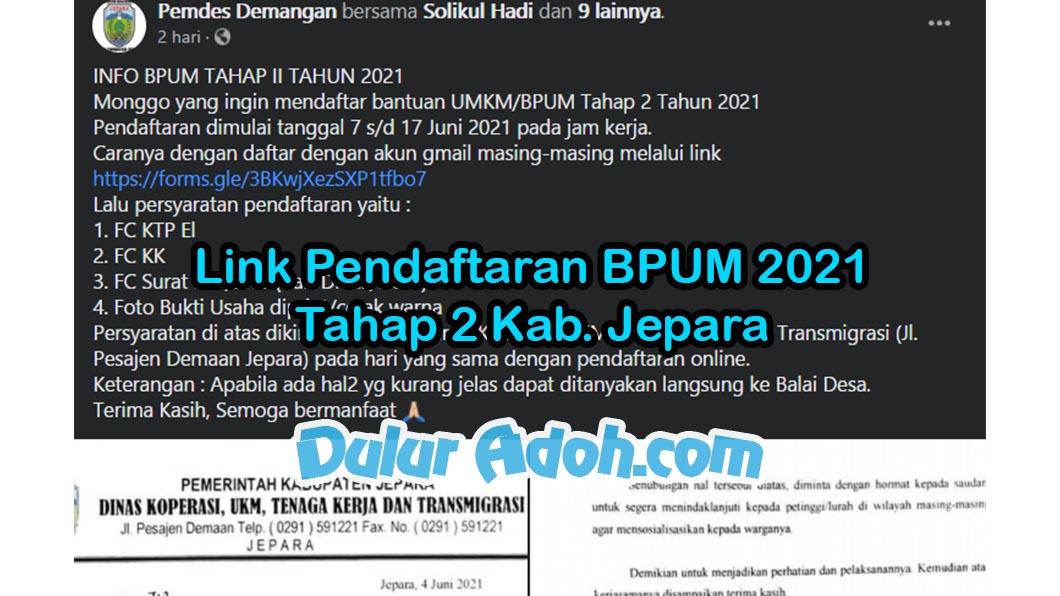 Link Daftar BPUM Tahap 2 Kab. Jepara Juni 2021 https://forms.gle/3BKwjXezSXP1tfbo7