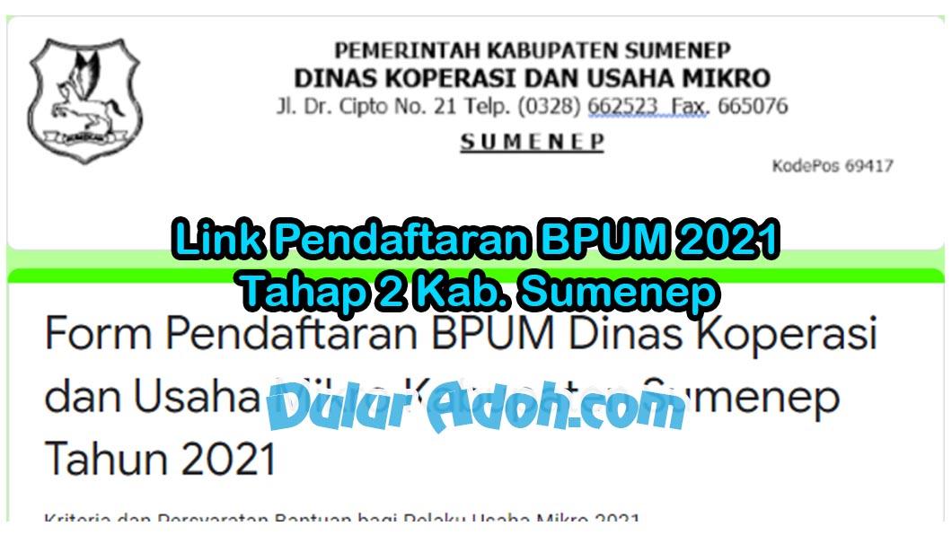 Link Daftar BPUM Tahap 2 Kab. Sumenep Juni 2021 https://bit.ly/BPUMSUMENEP2021