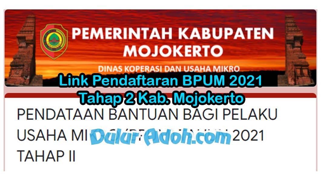 Link Daftar BPUM Tahap 2 Kab. Mojokerto Juni 2021 http://bit.ly/PENDATAANBPUM2021