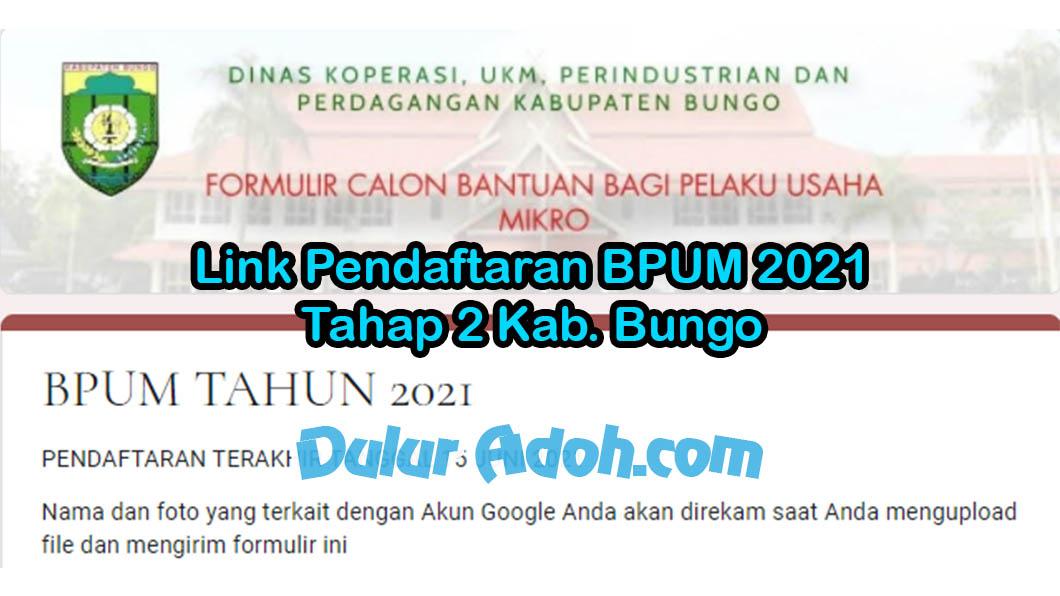 Link Daftar BPUM Tahap 2 Kab. Bungo Juni 2021 https://bit.ly/bpumdisperindagbungo