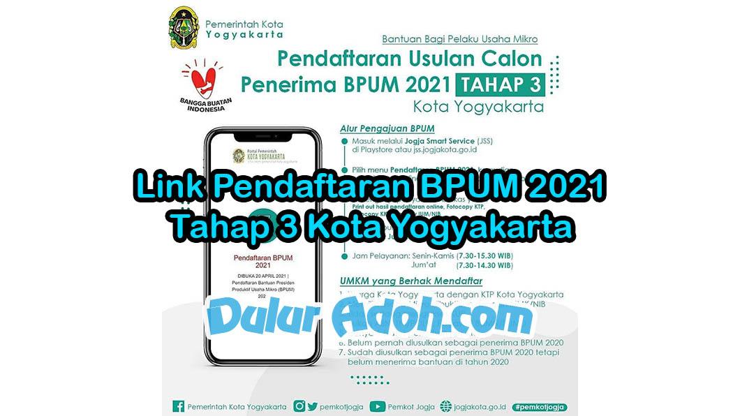 Link Daftar BPUM Tahap 3 Kota Yogyakarta Juni 2021 hhttps://jss.jogjakota.go.id