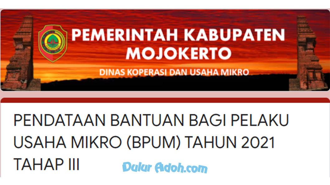 bit.ly/BPUMKABMJK2021-TAHAP3 Link Daftar BPUM Tahap 3 Kab. Mojokerto Agustus 2021